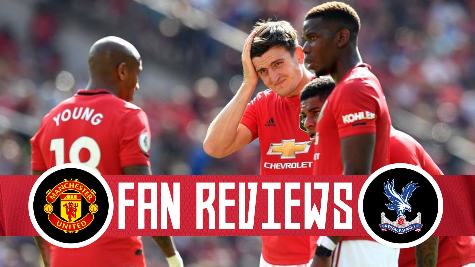 Fan Reviews | Manchester United 1-2 Crystal Palace 1