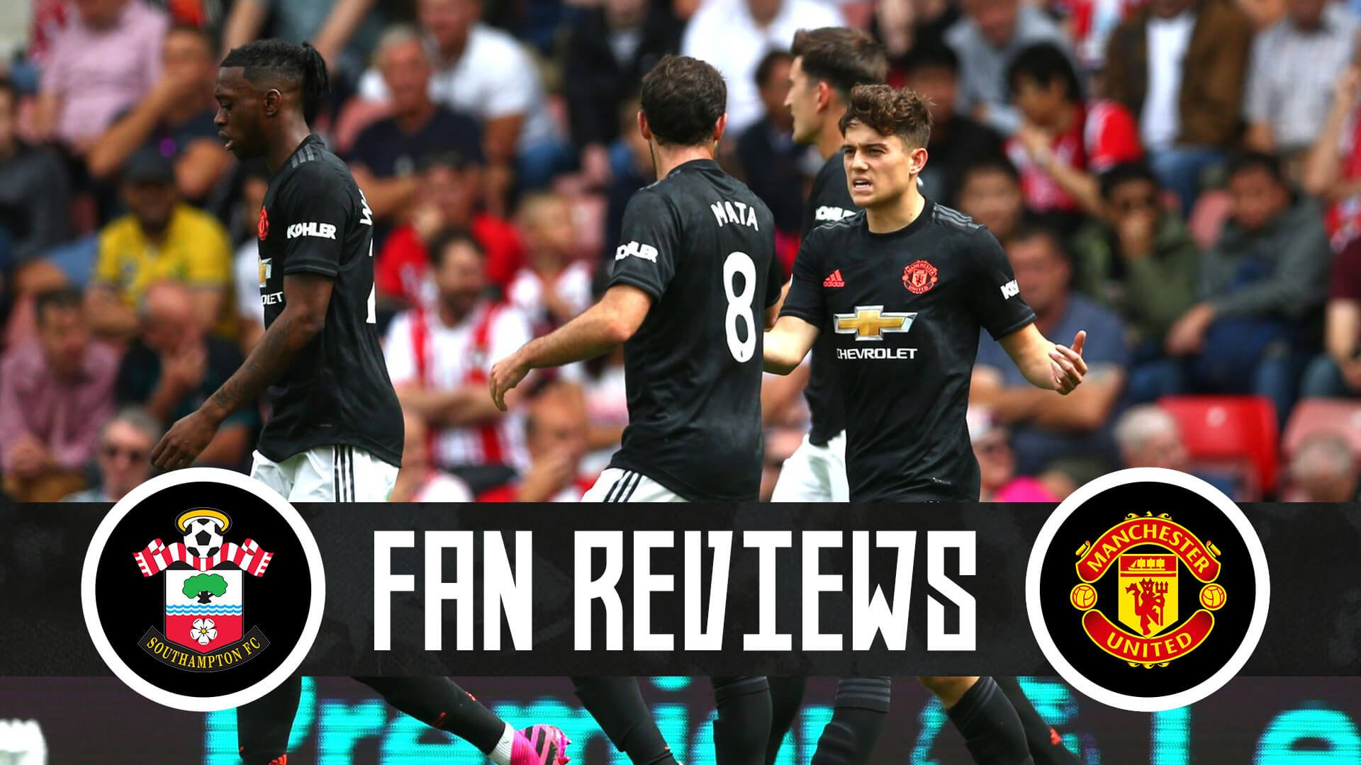 Fan Reviews | Southampton vs Manchester United