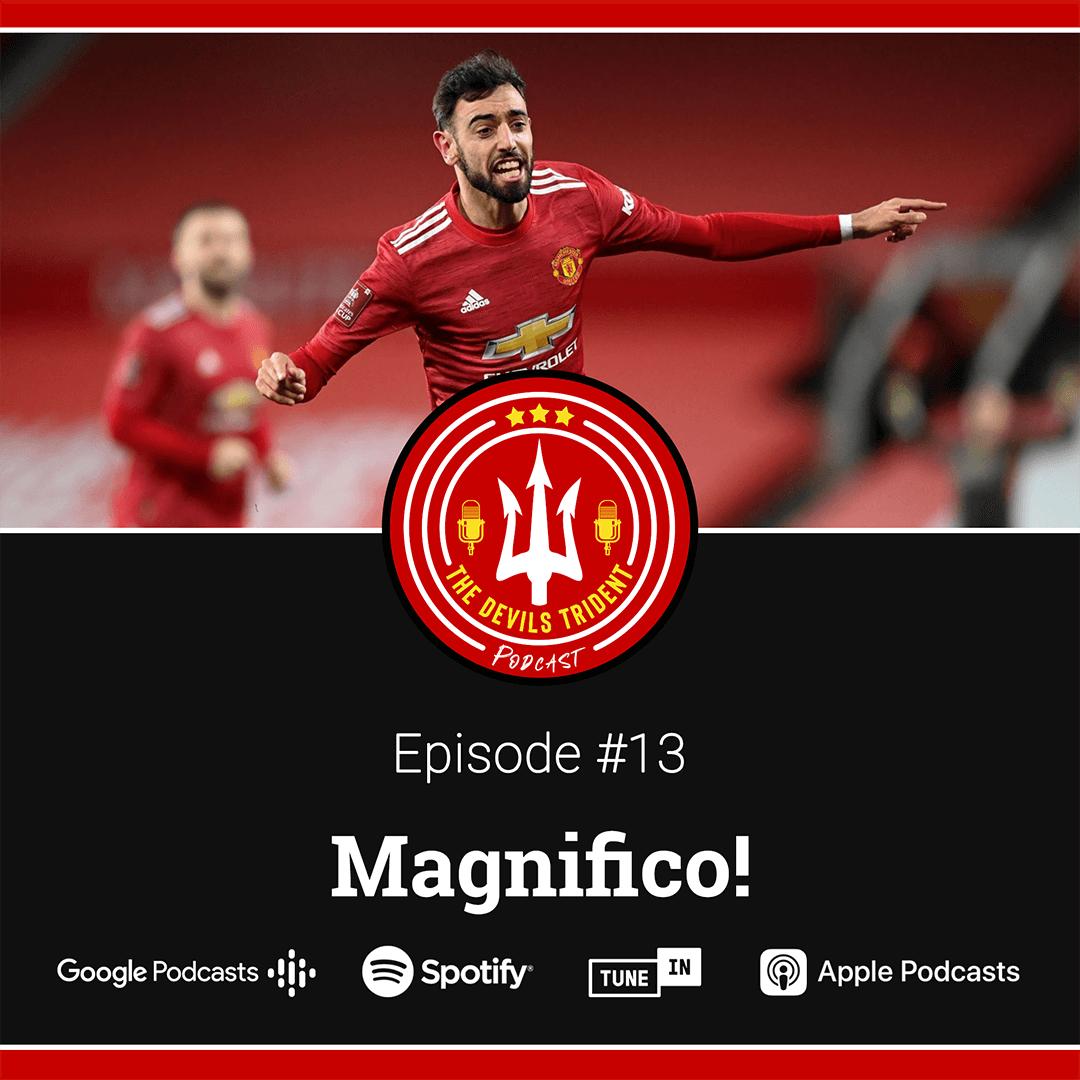 #13 | Magnifico! – The Devil's Trident Podcast
