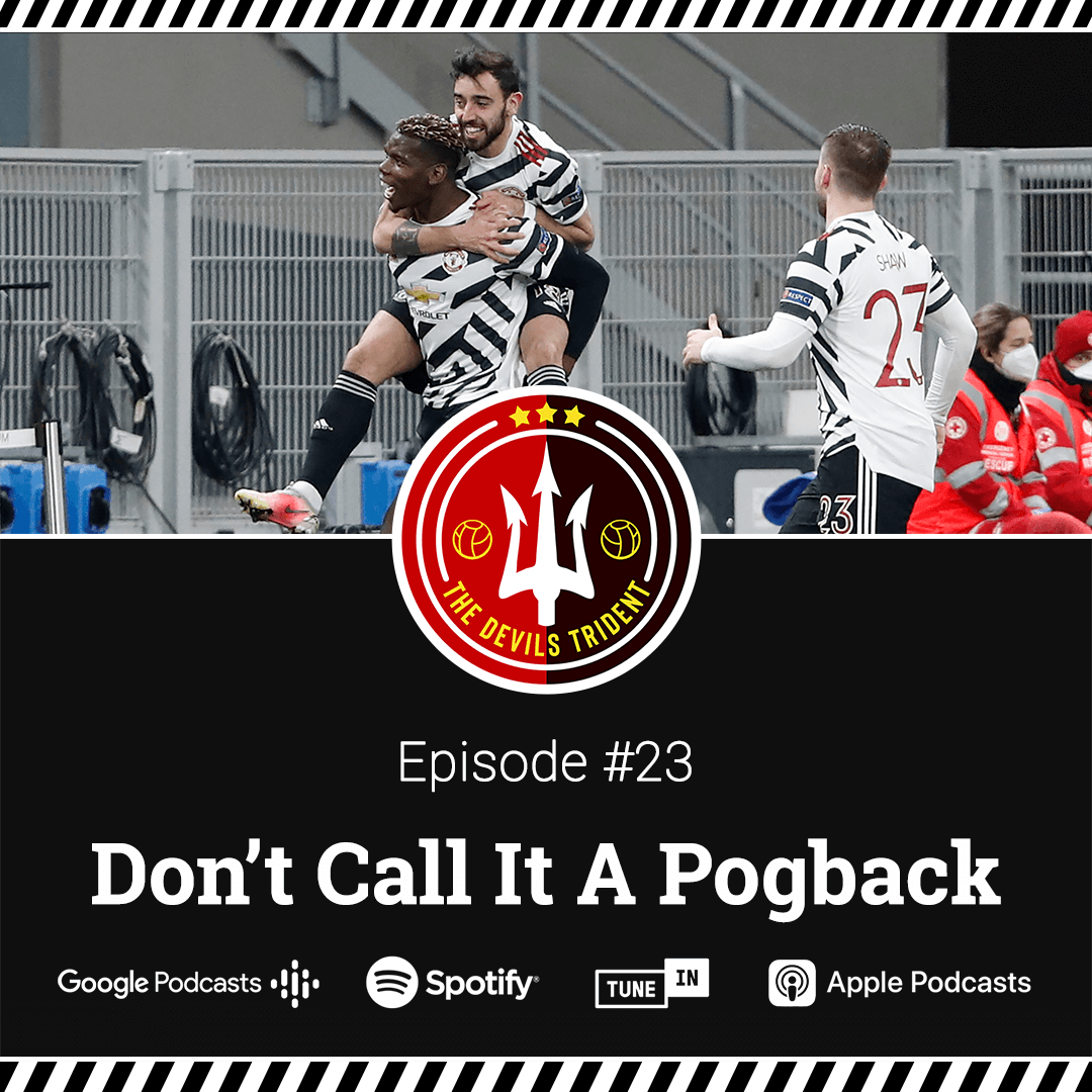 #23 | Don't Call It A Pogback – The Devil's Trident Podcast