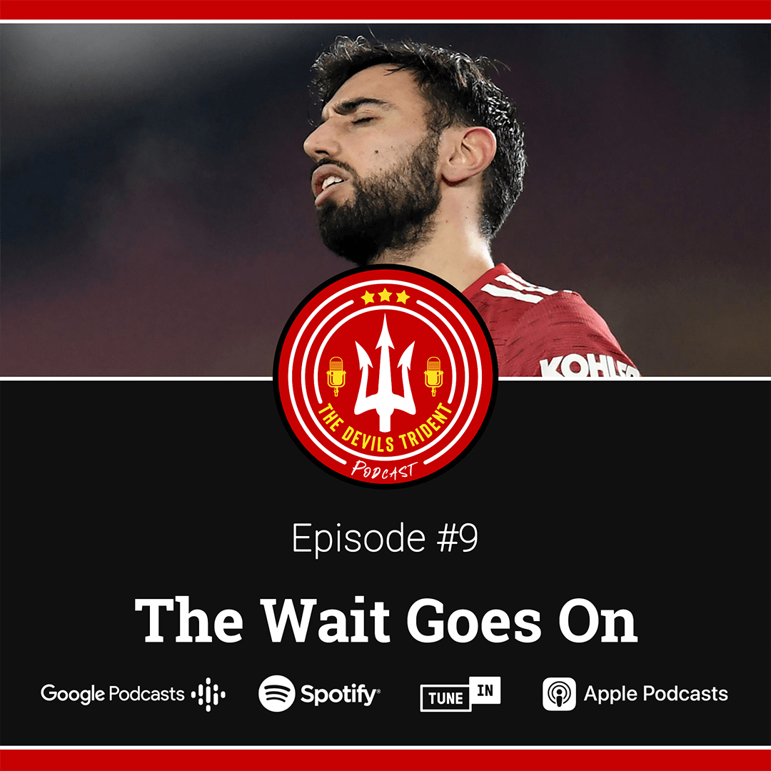 #9 | The Wait Goes On – The Devil's Trident Podcast