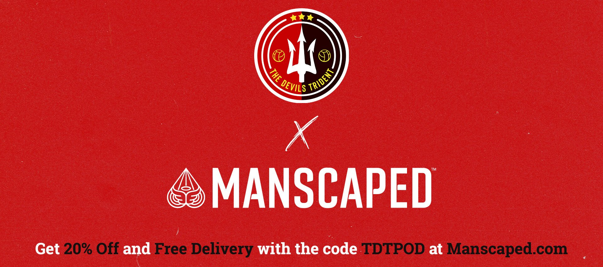 The Devils Trident Podcast - April Manscaped Banner