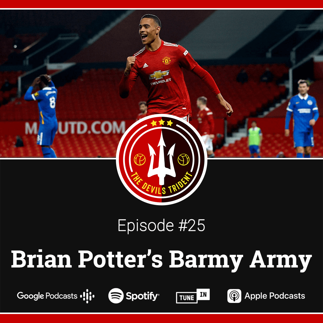 #25 | Brian Potter's Barmy Army – The Devil's Trident Podcast