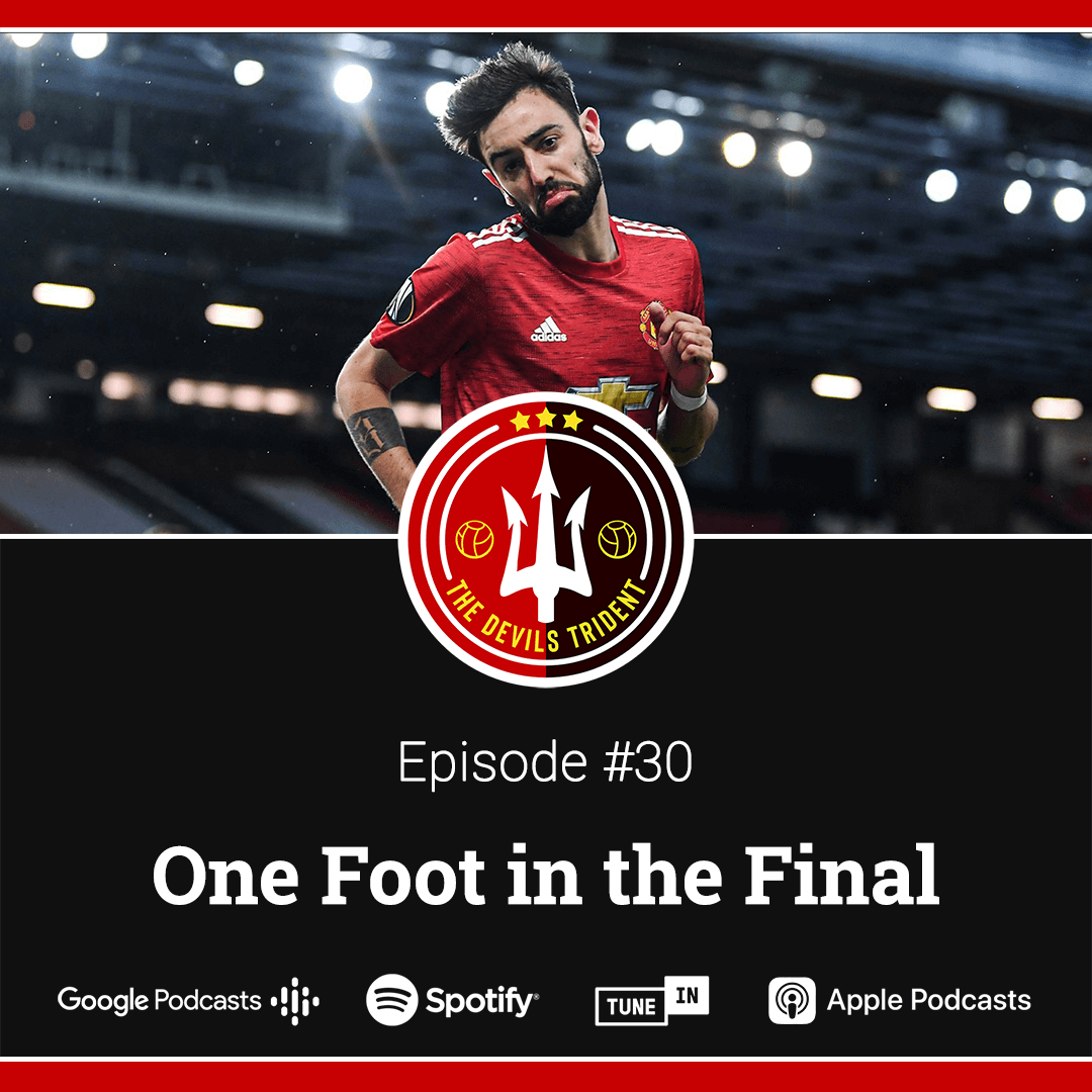 #30 | One Foot in the Final – The Devil's Trident Podcast
