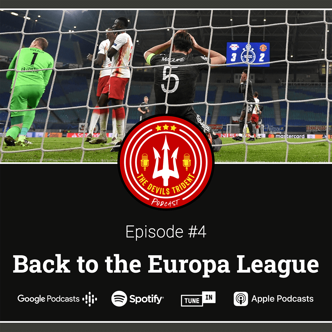 #4 | Back to the Europa League – The Devil's Trident Podcast
