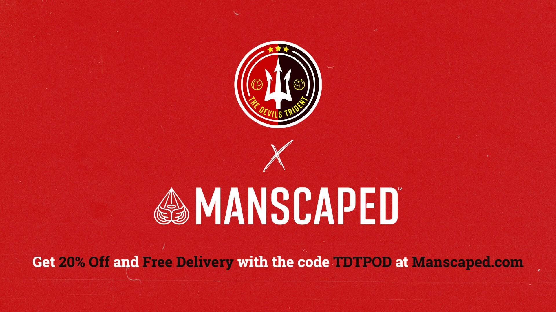 The Devils Trident Podcast - Manscaped Banner