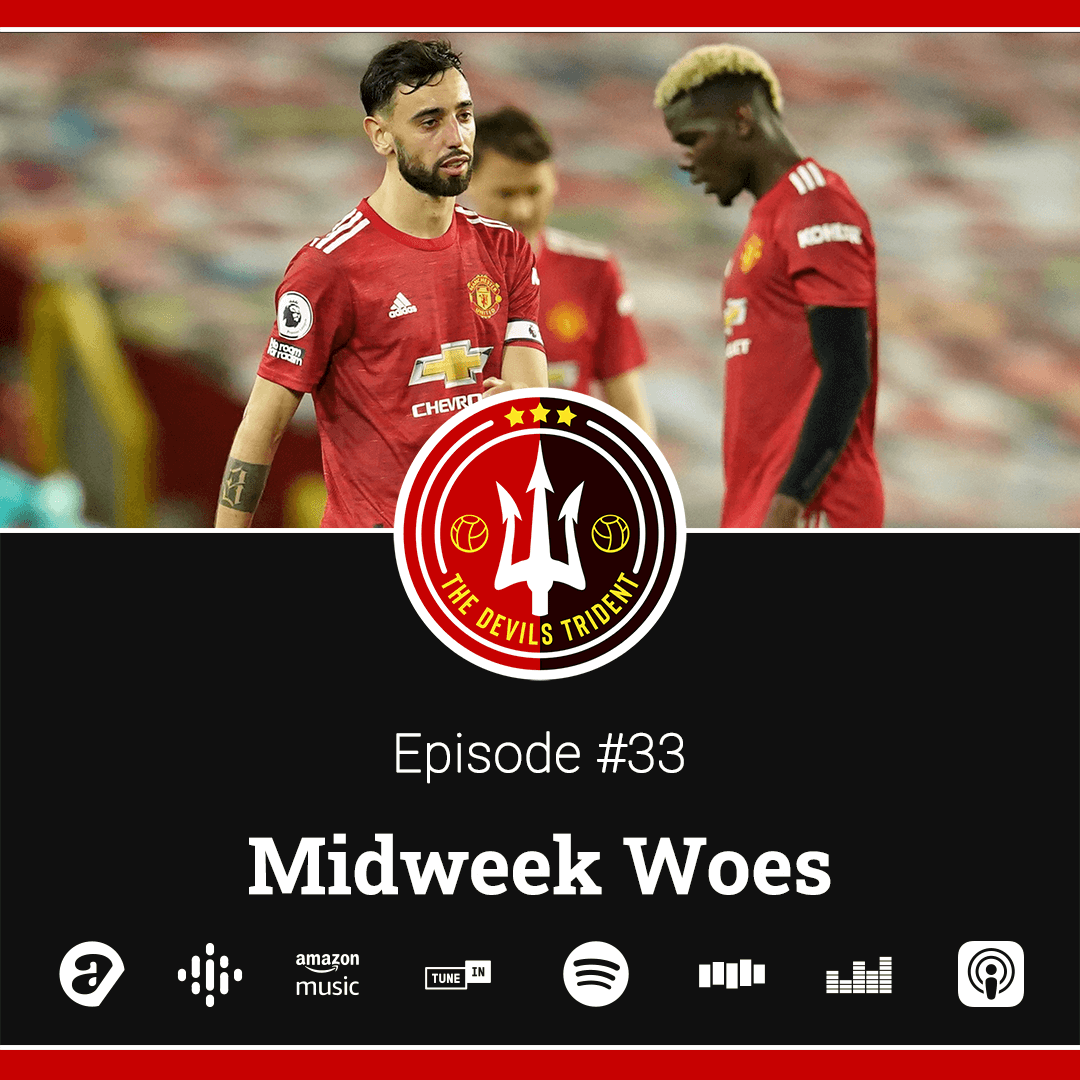 #33 | Midweek Woes – The Devil's Trident Podcast